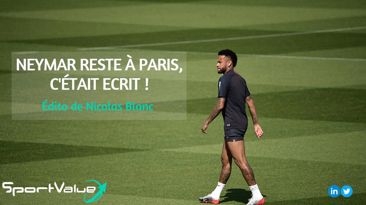 Neymar/PSG, l'édito de Nicolas Blanc