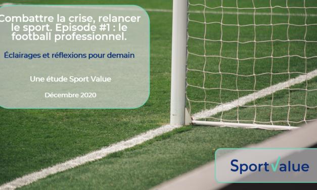 Relance du football professionnel : découvrez l'étude  et les propositions de Sport Value